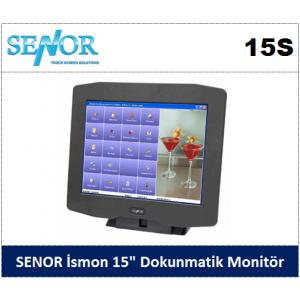 """SENOR İsmon 15S 15"""" Dokunmatik Ekran"""