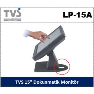"""TVS 15"""" Dokunmatik Ekran LP-15A"""