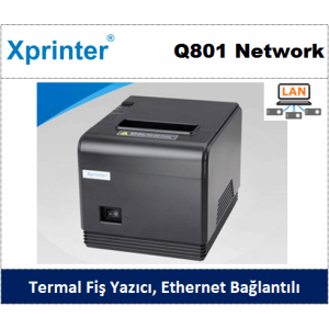 Xprinter Q801 Network Termal Yazıcı